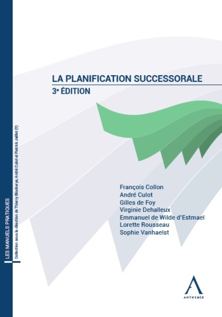 La planification successorale - 3e édition