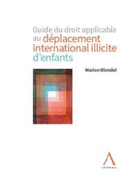 [DEPENF] Guide du droit applicable au déplacement international illicite d'enfants