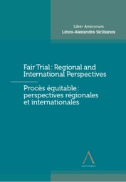 [LIBSOS] Procès équitable : perspectives régionales et internationales / Fair Trial : Regional and International Perspectives